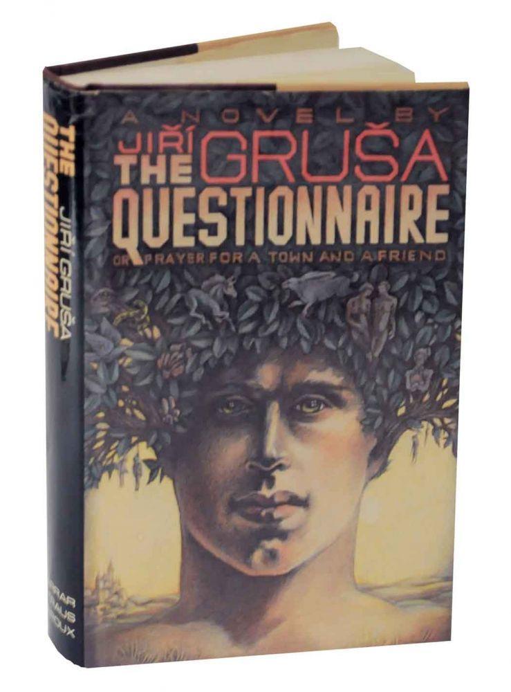 The Questionnaire: Or Prayer for a Town: GRUSA, Jiri