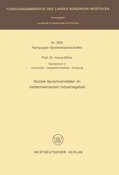Soziale Sprachvarietäten im niederrheinischen Industriegebiet: Arend Mihm