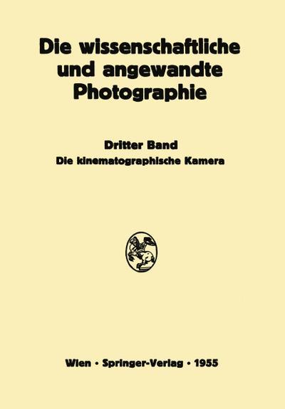 Die Kinematographische Kamera: Harald Weise