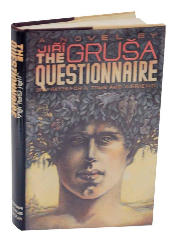 The Questionnaire or Prayer For a Town: GRUSA, Jiri