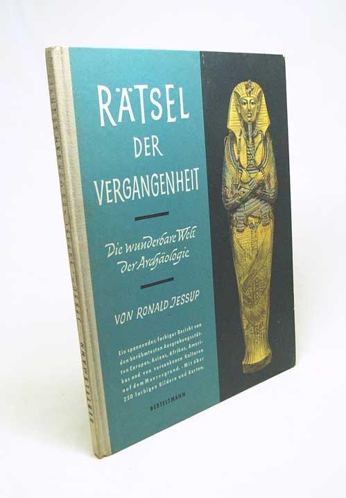 Rätsel der Vergangenheit : Die wunderbare Welt: Jessup, Ronald