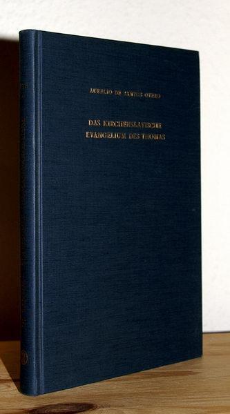 Das Kirchenslavische Evangelium des Thomas.: Santos Otero, Aurelio