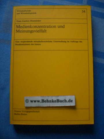 Medienkonzentration und Meinungsvielfalt : eine vergleichende wirtschaftsrechtliche: Mestmäcker, Ernst-Joachim.