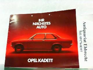 Ihr nächstes Auto - Opel Kadett.: Opel, Werbe-Prospekt: