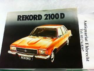 Opel Rekord 2100 D: Opel, Werbe-Prospekt: