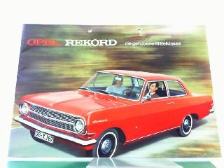 Opel Rekord .die gehobene Mittelklasse.: Opel, Werbe-Prospekt: