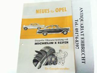 Neues für Opel - Doppelte Kilometerleistung mit: Opel, Werbe-Prospekt: