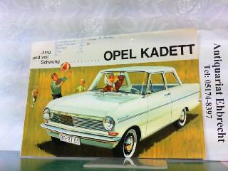Jung und voll Schwung .Opel Kadett.: Opel, Werbe-Prospekt:
