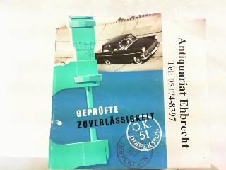 Geprüfte Zuverlässigkeit.: Opel, Werbe-Prospekt:
