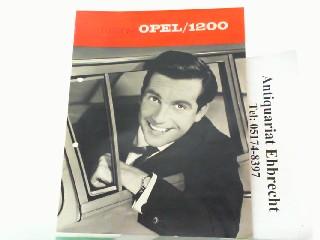 Er fährt den Opel 1200.: Opel, Werbe-Prospekt: