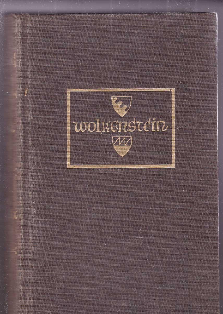 Wolkenstein. Ein Roman - Leuchtenberg, Carl Johann [Ps. für Mendelssohn, Peter de]
