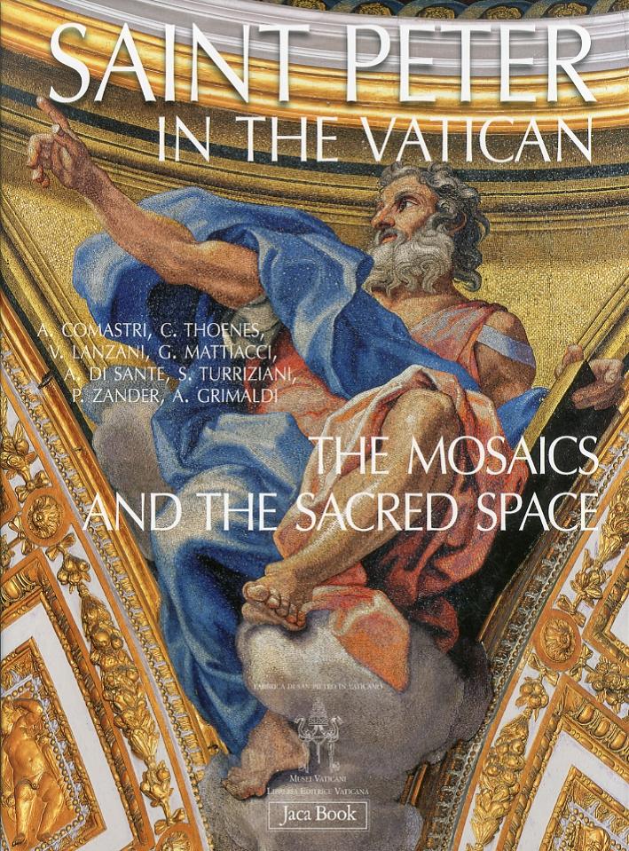 Saint Peter in the Vatican. The Mosaics: Comastri, A.; Thoenes,