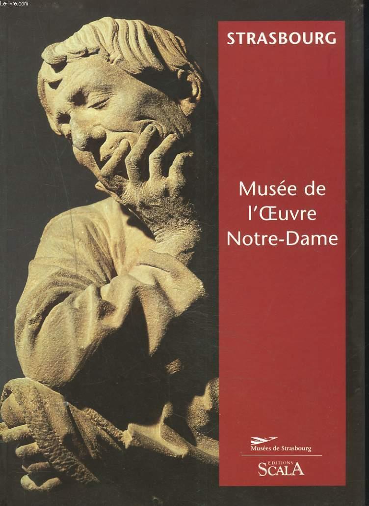 STRASBOURG. MUSEE DE L'OEUVRE DE NOTRE-DAME. - CECILE DUPEUX