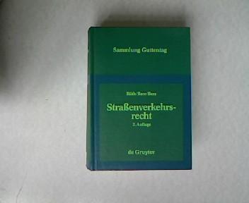 Strassenverkehrsrecht : Kommentar zu Strassenverkehrs-Ordnung (StVO), §§: Rüth, Karl, Wolfgang