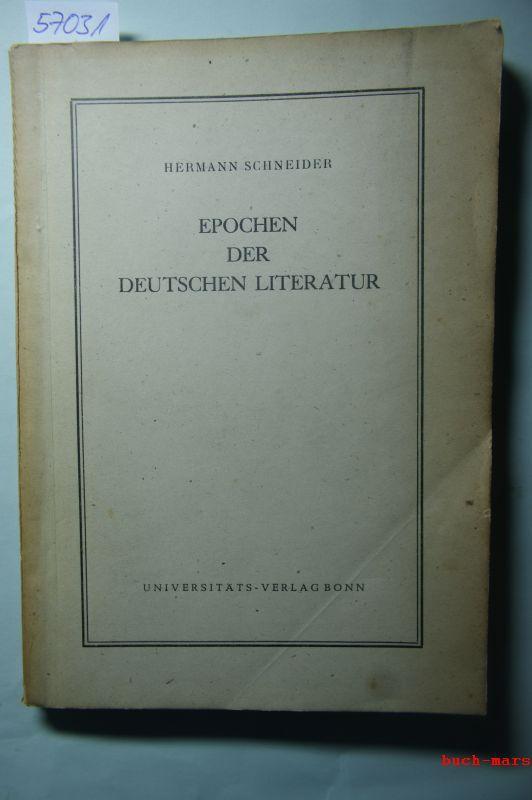 Epochen der deutschen Literatur: Schneider, Hermann: