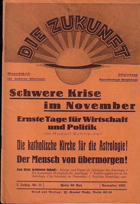 Die Zukunft. 7. Jahrg. Nr. 11 November: Zukunft, Die. -