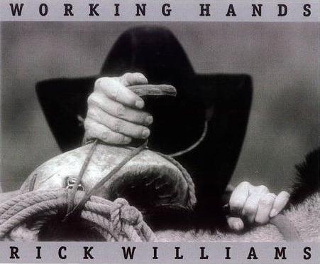 Working Hands - Williams, Rick