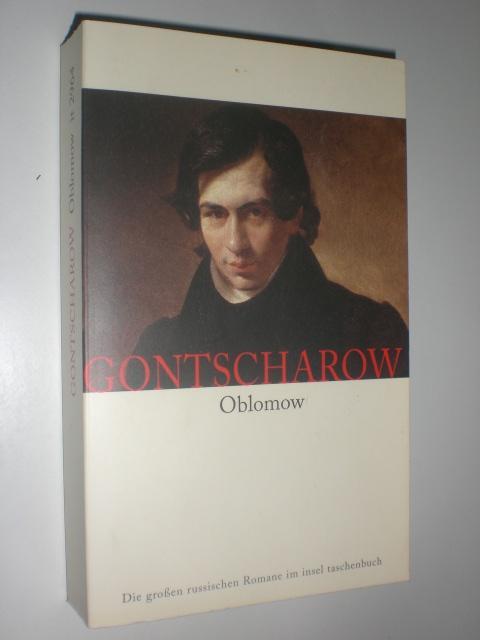 Oblomow: Roman: Mit Illustrationen von Theodor Eberle.: GONTSCHAROW, Iwan: