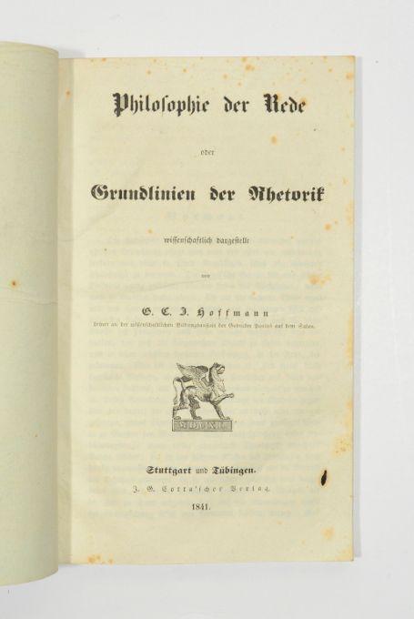Philosophie der Rede oder Grundlinien der Rhetorik: Hoffmann, G. C.