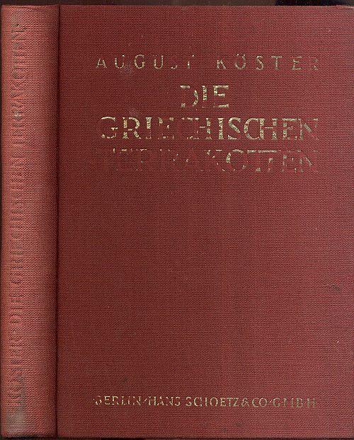 Die griechischen Terrakotten. Erste Auflage.: Köster, August