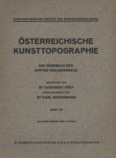 Die Denkmale des Stiftes Heiligenkreuz.: Heiligenkreuz - Frey,