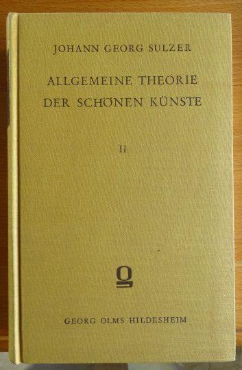 Allgemeine Theorie der schönen Künste 2. Band: Sulzer, Johann Georg: