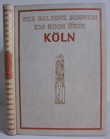 Der goldene Schrein - Ein Buch über: Witte, Fritz