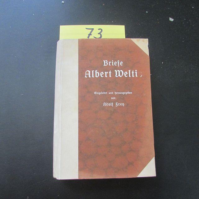 Briefe Albert Weltis: Frey, Adolf: