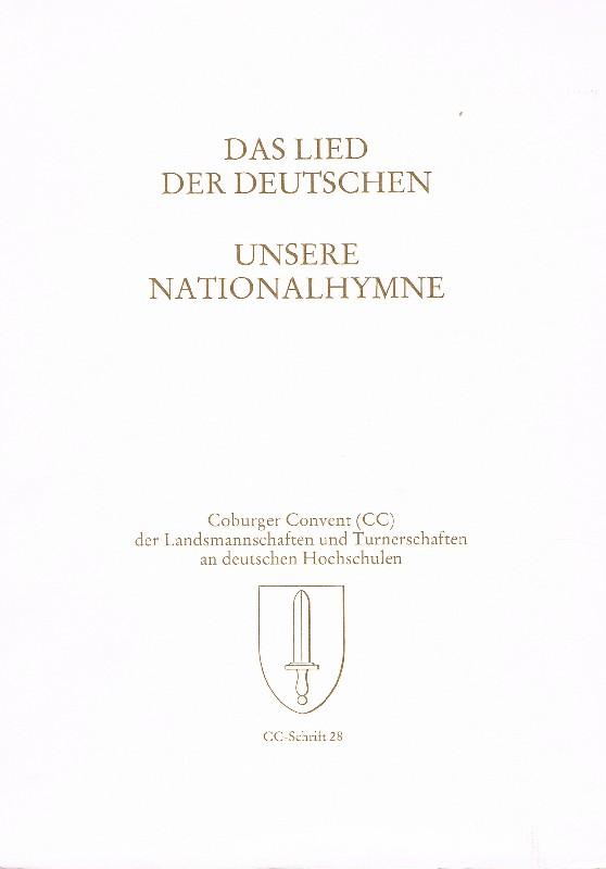 Das Lied der Deutschen Unsere Nationalhymne ;: Fechner, Helmuth [Hrsg.]