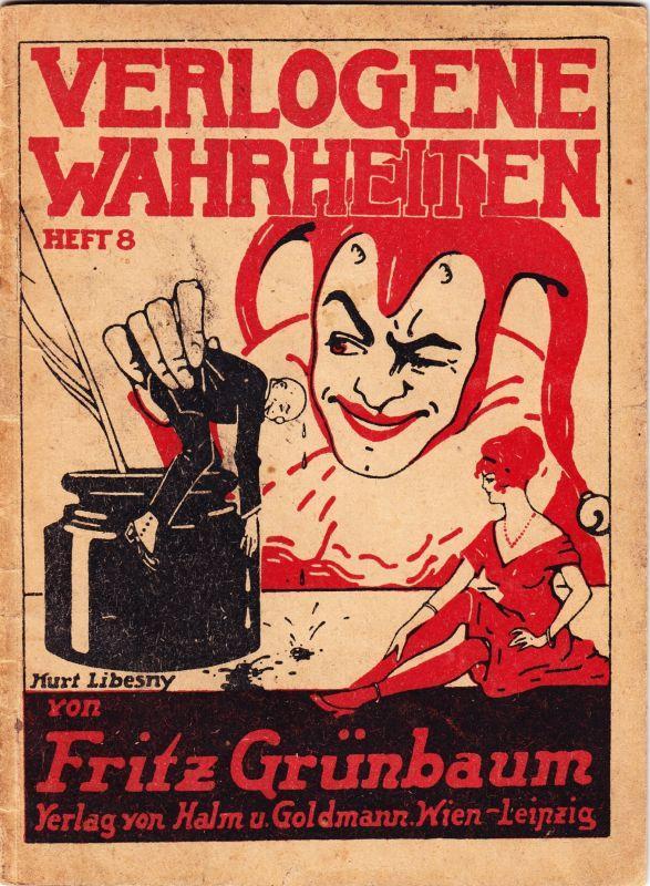 Verlogene Wahrheiten.: GRÜNBAUM, Fritz