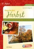 Raus in den Herbst, m. 1 Audio-CD : Alles für Unterrichtsgänge in die Natur. 3./4. Klasse. Grundschule - Jeannette Giegerich