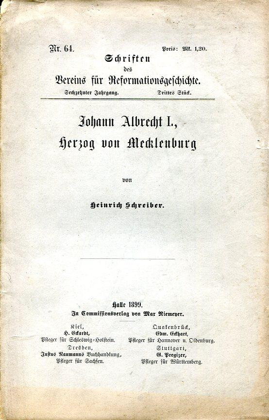 Johann Albrecht I., Herzog von Mecklenburg (Schriften: Schreiber, Heinrich.