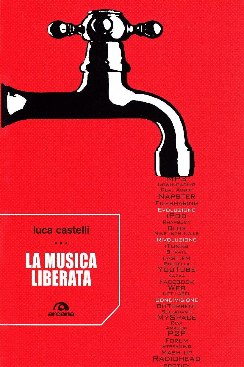 La Musica Liberata - Castelli Luca