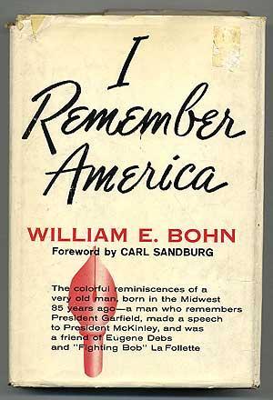 I Remember America: BOHN, William E.