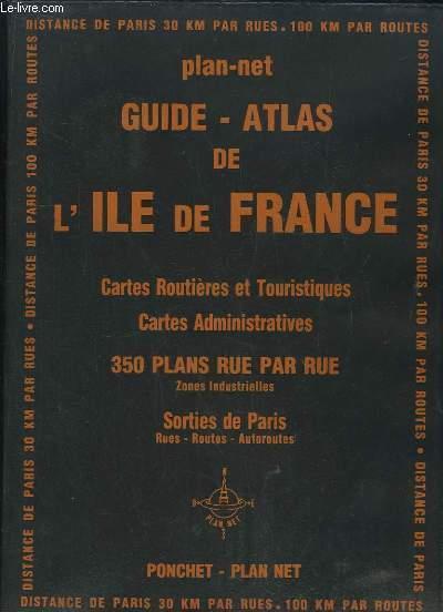 GUIDE PLAN NET DE L ILE DE FRANCE. CARTES ROUTIERES ET TOURISTIQUES, CARTES ADMINISTRATIVES PAR ...