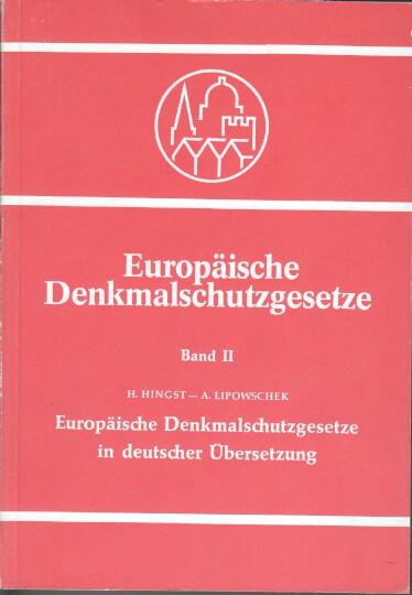 Europäische Denkmalschutzgesetze in deutscher Übersetzung. Europäische Denkmalschutzgesetze: Hingst, Hans und