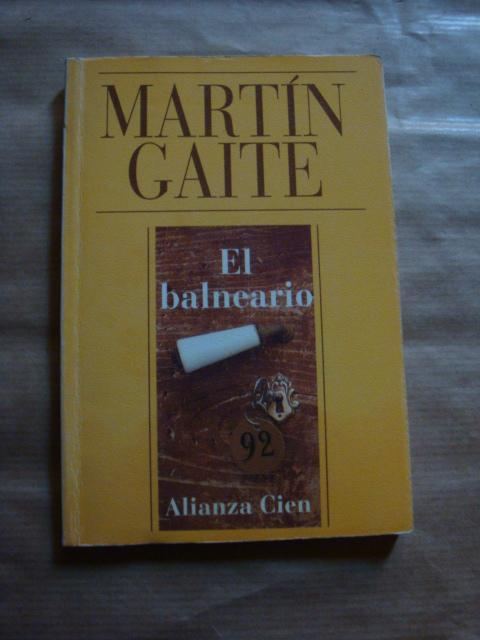 El Balneario De Carmen Martín Gaite Bien Encuadernación De Tapa Blanda 1993 1ª Edición Llibres Capra