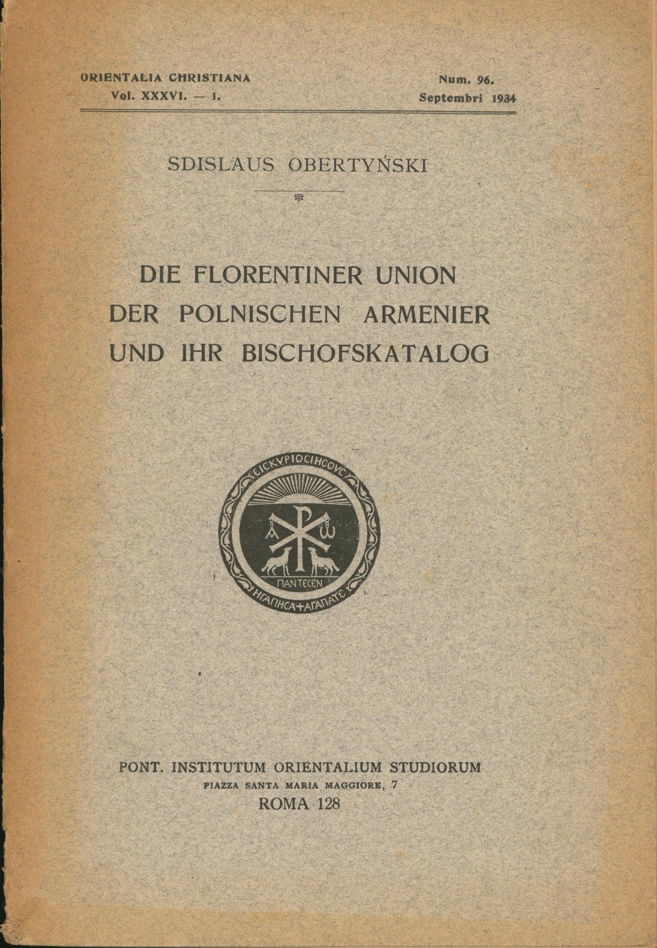 Die Florentiner Union der polnischen Armenier und: Obertynski, Zdzislaw