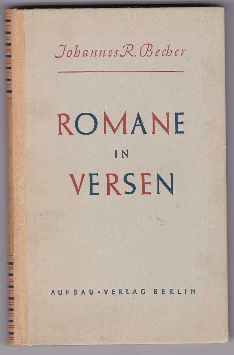 Romane in Versen: Becher, Johannes R.