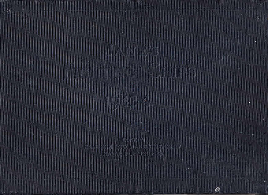 Jane`s Fighting Ships 1943/4: Blackman, Raymond V.
