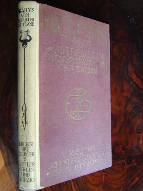 Brahms. Autorisierte deutsche Bearbeitung von A. S.: Fuller-Maitland, J. A.