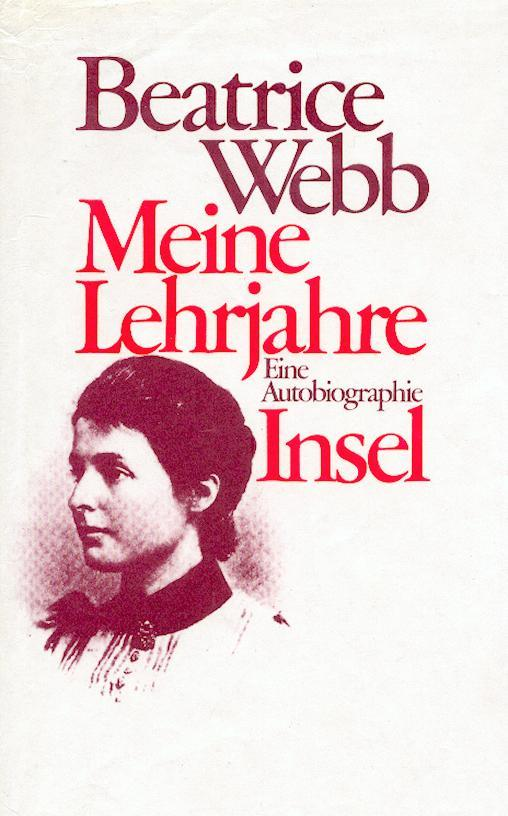Meine Lehrjahre. (Gebundene Ausgabe) - Webb, Beatrice