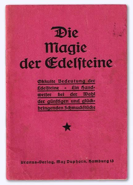 Die Magie der Edelsteine. Okkulte Bedeutung der: Guhlmann, W[alter]: