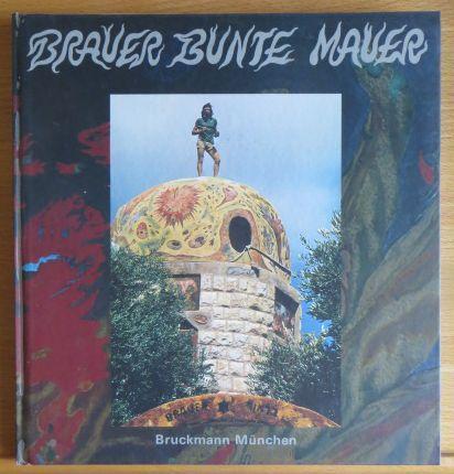 Brauer bunte Mauer = Varicoloured wall =: Brauer, Arik:
