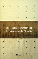 El presente de la filosofía - Heinrich Rombach