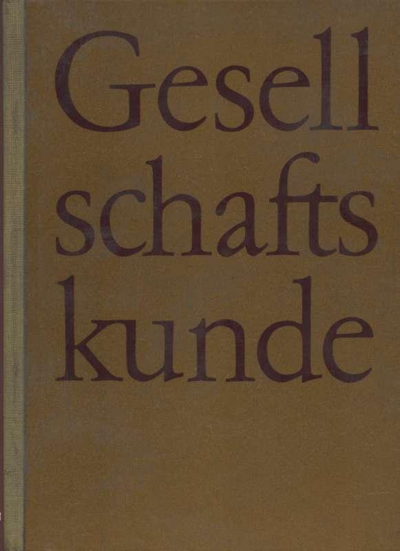 Gesellschaftskunde Lehrbuch für die Abschlußklassen der Oberschulen: Schachnasarow, G.Ch., A.D.