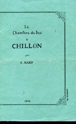 Le Chambre du Duc a Chillon: Naef Albert