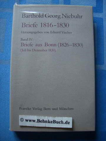 Bartold Georg Niebuhr. Briefe. Neue Folge. Band: Vischer, Eduard.