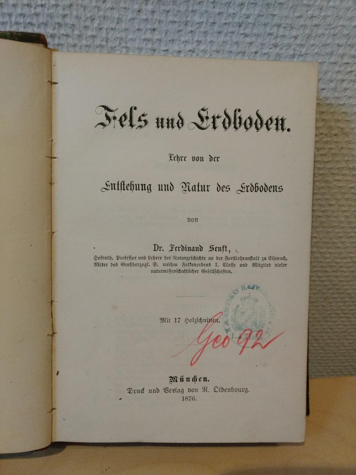 Fels und Erdboden. Lehre von der Entstehung: SENFT, Ferdinand: