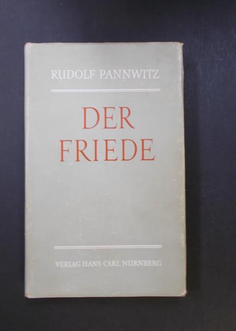 Der Friede: Pannwitz, Rudolf